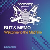 But & Memo - Welcome to the Machine