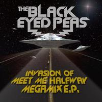 The Black Eyed Peas - Invasion Of Meet Me Halfway - Megamix E.P. (International Version)