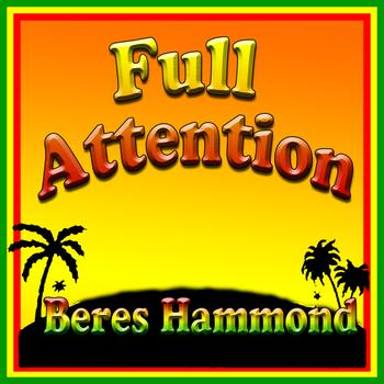 Beres Hammond - Full Attention