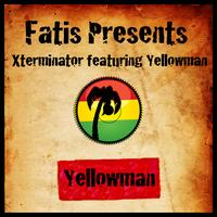 Yellowman - Fatis Presents Xterminator featuring Yellowman