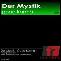 Der Mystik - Good Karma