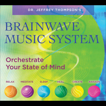 Dr. Jeffrey Thompson - Brainwave Music System (6CD)