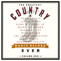 The Greatest Country Dance 1 - The Greatest Country Dance Record Ever Volume One