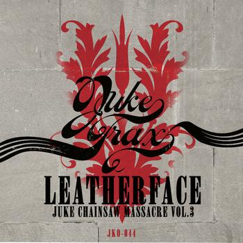 Leatherface - Juke Chainsaw Massacre Vol.3