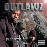 The Outlawz - Outlaw 4 Life: 2005 A.P.