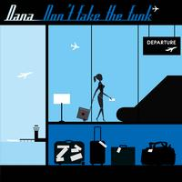 Dana - Don't fake the funk