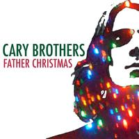 Cary Brothers - Father Christmas
