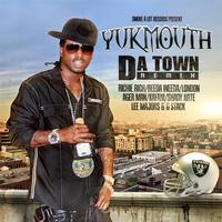 Yukmouth - Da Town [Remix] - Single