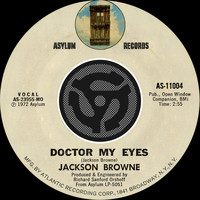 Jackson Browne - Doctor My Eyes / Looking Into You [Digital 45]