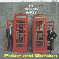 Peter And Gordon - In Touch With Peter And Gordon Plus