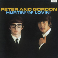 Peter And Gordon - Hurtin' 'n' Lovin' Plus