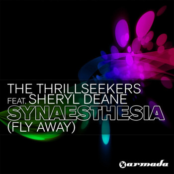 The Thrillseekers Feat. Sheryl Deane - Synaesthesia (Fly Away)