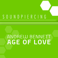 Andrew Bennett - Age Of Love