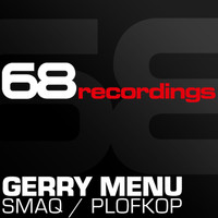 Gerry Menu - Smaq / Plofkop