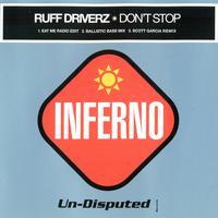 Ruff Driverz - Don't Stop
