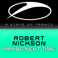 Robert Nickson - Maybe Next Time