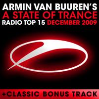 Armin van Buuren ASOT Radio Top 20 - A State of Trance Radio Top 15 – December 2009 (Including Classic Bonus Track)