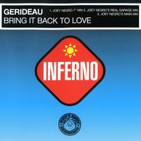 Gerideau - Bring It Back to Love (Joey Negro Mixes)