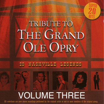 Various Artists - Tribute to the Grand Ole Opry - Vol. 3