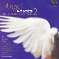 The St Philips Boy's Choir - Angel Voices 2