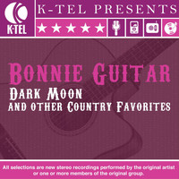 Bonnie Guitar - Dark Moon & Other Country Favorites