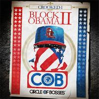 Crooked I - Block Obama II