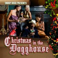 Snoop Dogg Presents - Christmas In The Dogghouse