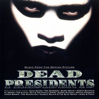 Various Artists - Dead Presidents Vol. 1/Music From The Motion Picture