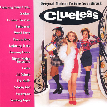 Various Artists - Clueless / Original Motion Picture Soundtrack
