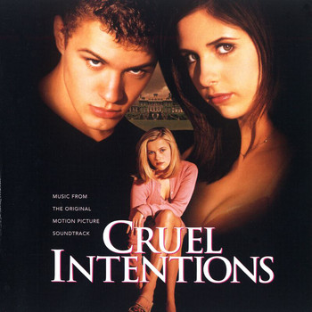 Various Artists - Cruel Intentions (Explicit)