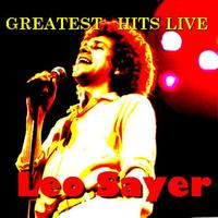 Leo Sayer - Greatest Hits Live!