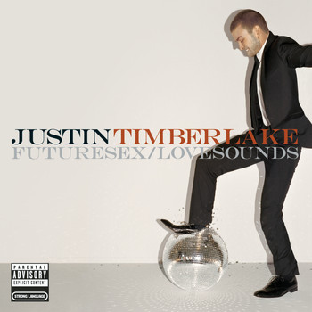 Justin Timberlake - FutureSex/LoveSounds (Explicit)
