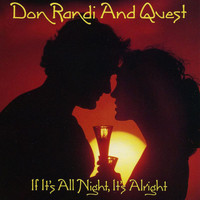 Don Randi & Quest - If It's All Night, It's Alright