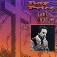 Ray Price - The Old Rugged Cross