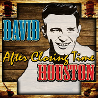 David Houston - After Closing Time