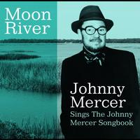 Johnny Mercer - Moon River Johnny Mercer Sings The Johnny Mercer Songbook