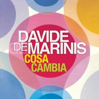 Davide De Marinis - Cosa Cambia (single edit)