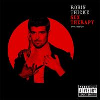 Robin Thicke - Sex Therapy: The Session (Explicit Version)