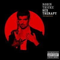Robin Thicke - Sex Therapy: The Experience (Explicit)
