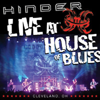 Hinder - Live at House Of Blues -- Cleveland, OH