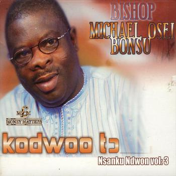 Bishop Michael Osei Bonsu - Kodwoo to