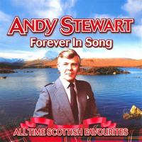 Andy Stewart - Forever In Song - All Time Scottish Favourites