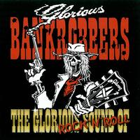 Glorious Bankrobbers - The Glorious Sound Of Rock'n'Roll