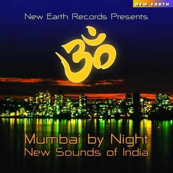 Various Artists - Mumbai By Night - New Sounds Of India