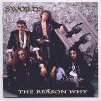 Swords - The Reason Why / Never Enough (Remastered)