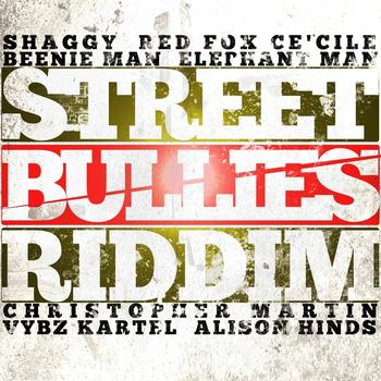 Various Artists - Street Bullies Riddim
