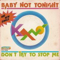 Kano - Don't Try to Stop Me / Baby Not Tonight (7 Single)