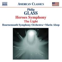 Marin Alsop - GLASS: Symphony No. 4, 'Heroes' / The Light