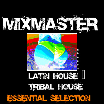 Various Artists - Latin House  and Tribal House  Essential Selection