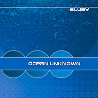 Bluey - Ocean Unknown